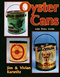 Oyster Cans, Vivian And Jim Karsnitz, Paperback