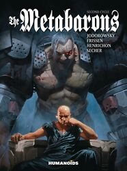 The Metabarons Second Cycle Hardcover Humanoids Comics Jodorowsky And Frissen Hc