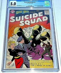 The Brave And The Bold 25 Cgc 5.0 September 1959 1st Suicide Squad Dc Comics