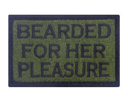 Bearded For Her Pleasure Tactical Hook amp; Loop Embroidered Morale Tags