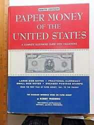 Paper Money Of The United States. 1978 Illustrated Value Guide. Hardcover. 252 P