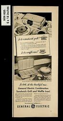 1950 General Electric Sandwich Grill Waffle Iron Vintage Print Ad 13124