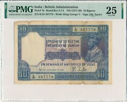 Government Of India India 10 Rupees Nd1917-30 S/no X87778 Pmg 25