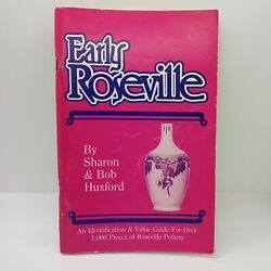 Early Roseville By Sharon And Bob Huxford 1982 Guide To 1000 Pieces Of Pottery