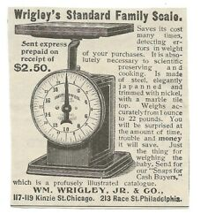 1897 Wrigley's Standard Family Scale Ad-wh Wrigley, Jr And Co-chicago-philadelphia