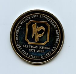 Imperial Palace 25th Anniversary .999 Silver Round Casino Token W/24kt Gold