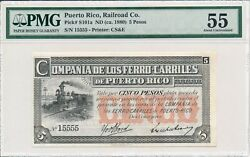 Railroad Co. Puerto Rico 5 Pesos Nd1880 Almost Solid S/no X5555 Pmg 55