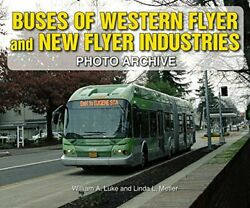 Buses Of Western Flyer And New Flyer Industries Photo Archive