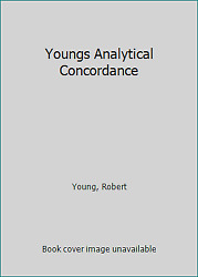 Youngs Analytical Concordance By Young, Robert