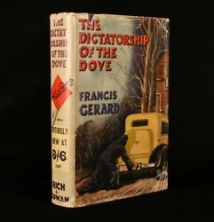 1936 The Dictatorship Of The Dove Francis Gerard First Edition Scarce