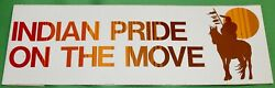 Vintage Native American Car Bumper Sticker Decal-indian Pride On The Move