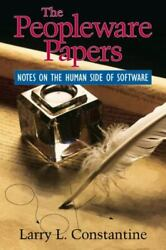 The Peopleware Papers Notes On The Human Side Of Software By Larry Constantine