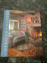 American Country Country Decorating By Time - Life Books Hard Cover 1988