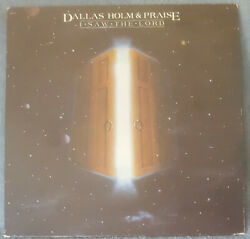 Dallas Holm I Saw The Lord 1981 Lp Greentree Records R3723 Buy 2, Get 1 Free