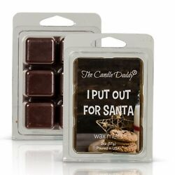 I Put Out For Santa - Funny Chocolate Chip Cooke Scented- Scented Wax Melt