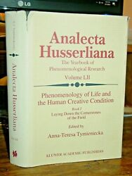 Analecta Husserliana Phenomenology Of Life And The Human Creative Condition Rare