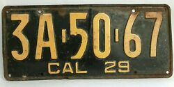 1929 California License Plate Black And Yellow Cal. Usa '29 3a 50 67 Easy Restore