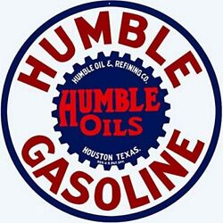 Humble Gasoline And Oils Station Round Metal Tin Sign Garage Sign Oil Sign 12 X 12