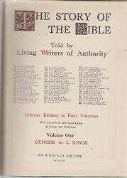 The Story Of The Bible Told By Living Writers Of Authority Volumes 1 Thru 4