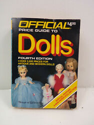 The Official Price Guide To Dolls 4th Ed House Of Collectibles 1986 Small Size