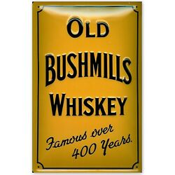 Old Bushmill's Whiskey  Embossed 3d Metal Advertising Sign 30x20cm Pub/bar