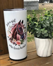 Just A Girl Who Loves Horses Tumbler