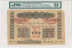 Government Of India India 10 Rupees 1919 Pmg 25
