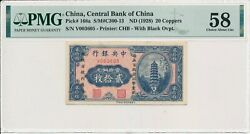 Central Bank Of China China 20 Coppers Nd1928 W/ Black Ovpt. Rare Pmg 58