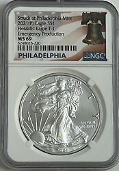 2021 P Silver Eagle Ngc Ms69 T-1 Emergency Production Struck At Philadelphia B