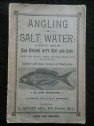 Angling In Salt Water By John Bickerdyke 1887-1st Sea Fishing Rod And Line