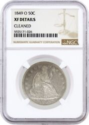 1849 O 50c Seated Liberty Half Dollar Silver Ngc Xf Details Cleaned Coin