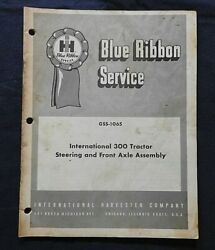 International 300 Industrial Tractor Steering And Front Axle Service Repair Manual