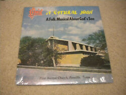 A Natural High Folk Musical About Godand039s Son Lp Sealed Xian Acid Archives 70and039s Tx