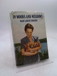 In Woods And Meadows 1st Ed, Signed By Mary L. Edwards