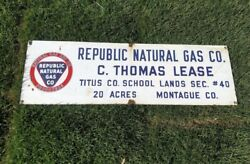 Republic Natural Gas Company Lease Sign Porcelain Sign Gas And Oil