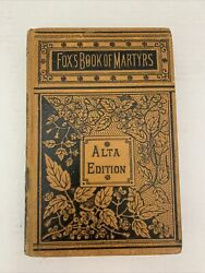 1890 Foxes Book Of Martyrs Alta Edition Book