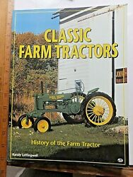 Classic Farm Tractors. History Of The Farm Tractor. 1996 Softcover. Great Photos
