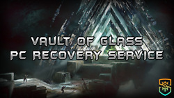Vault Of Glass - Recovery Service Pc/xbox/ps4