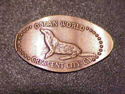 Seal Ocean World Crescent City Ca. On Old All Copper Elongated Cent B7182