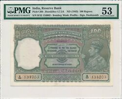 Reserve Bank India 100 Rupees Nd1943 Bombay Pmg 53