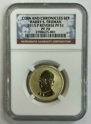 2015 P Harry S Truman Reverse Proof Graded Ngc Pf70 Coin And Chronicles Set 1