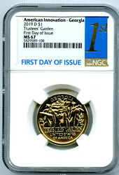2019 D 1 Georgia Ngc Ms67 American Innovation Dollar First Day Of Issue 1st