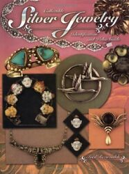 Collectible Silver Jewelry Identification And Value Guide