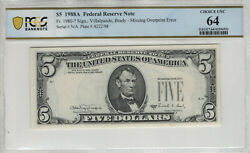 1988 A 5 Federal Reserve Note Missing Overprint Error Pcgs B Choice Unc 64551