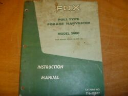 Fox 3000 Pull Type Forage Harvester Owner Operator Instruction Manual 3000-002-