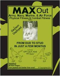 Max Out Army, Navy, Marine, And Air Force Physcial Fitness And Combat Fitness...