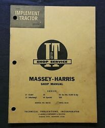 1955 Massey-harris 21 Colt 23 Mustang 33 44 Special 55 555 Tractor Shop Manual