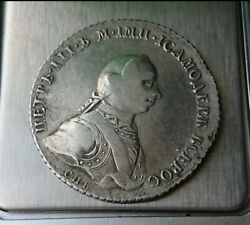 Silver Coin 1 Ruble 1762 St. Petersburg N-k Peter 3 Russian Empire Is Very Rare