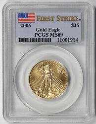 2006 American Gold Eagle 25 Half-ounce Ms 69 Pcgs First Strike 1/2 Oz