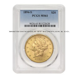 1894-s 20 Gold Liberty Head Pcgs Ms61 Graded San Francisco Double Eagle Coin